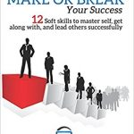 New book unveils 12 soft skills that make or break one's success